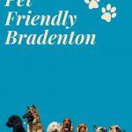Pet Friendly Bradenton