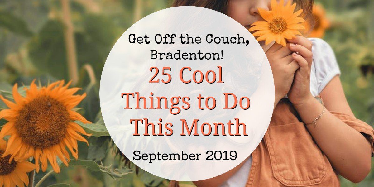 Things to do in Bradenton September 2019