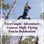 TreeUmph! High Flying Fun in Bradenton Florida