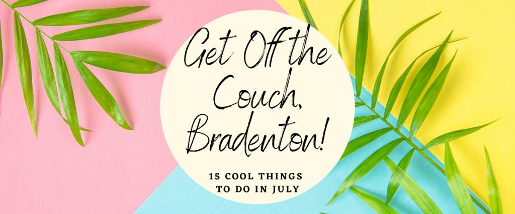 things to do in bradenton