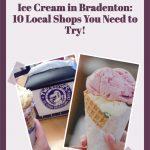 10 Great Ice Cream Shops in Bradenton, Florida