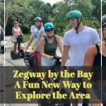 Zegway By the Bay: A Fun New Way to Explore the Area