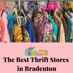 The Best Thrift Stores in Bradenton