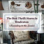 The Best Thrift Stores in Bradenton, FL