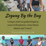 Zegway By the Bay: A Unique Way to Explore the Bradenton Area