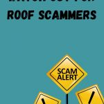Watch Out For Roof Scammers