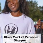 Black Market Personal Shopper Does the Shopping for You