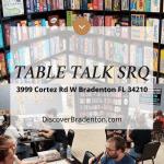 Table Talk SRQ: Enjoy Hours of Screen-Free Fun