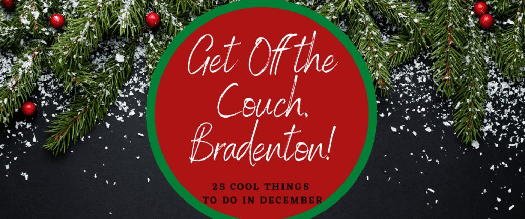 Things to do in Bradenton December