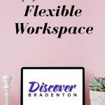 Let's Connect! A Flexible Workspace in Bradenton