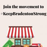 Join the Movement to Keep Bradenton Strong