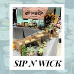 Sip N Wick Bradenton - Upcycling Candles in a Fun Way