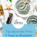 5 Steps to Beautiful Healthy Skin