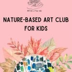 Native Little One: Nature-Based Art Club for Kids in Bradenton