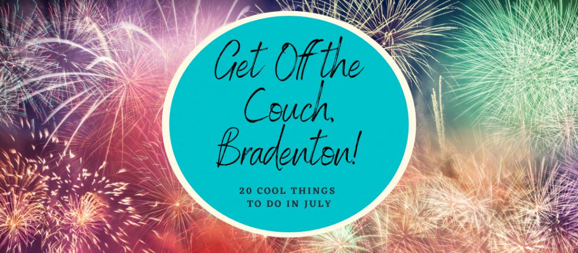 Bradenton Events July